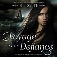 Voyage of the Defiance: Breaking Free, Book 1 Audiobook by S. E. Smith Narrated by Suzanne Elise Freeman