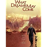What Dreams May Come ~ Robin Williams