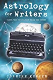 Astrology for Writers: Spark Your Creativity Using the Zodiac