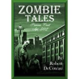Zombie Tales: Primrose Court Apt. 502by Robert DeCoteau