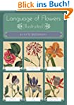 Language of Flowers (illustrated) (En...