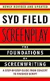 Screenplay: The Foundations of Screenwri...