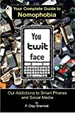 You-Twit-Face: Your Guide to Smart Phone Addiction