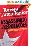 ASSASSINATO DE REPUTA��ES (Portuguese...