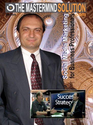 Social Media Marketing for Business Professionals How used by Business Professionals