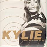 Kylie Minogue What Do I Have To Do 7 Inch (7