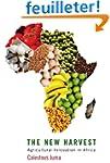 The New Harvest: Agricultural Innovat...