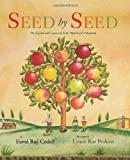 """Seed by Seed: The Legend and Legacy of John """"Appleseed"""" Chapman"""