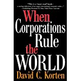 When Corporations Rule the World ~ David C. Korten
