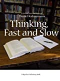 img - for Thinking, Fast and Slow by Daniel Kahneman: A Short and Sweet Summary book / textbook / text book
