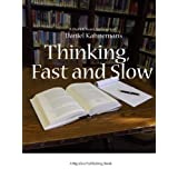 Thinking, Fast and Slow by Daniel Kahneman: A Short and Sweet Summary ~ Short and Sweet Summary