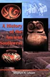 img - for A History of the Ancient Southwest 1st (first) Edition by Lekson, Stephen H. published by School for Advanced Research Press (2009) book / textbook / text book