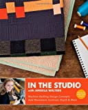 In the Studio with Angela Walters: Machine-Quilting Design Concepts  Add Movement, Contrast, Depth & More