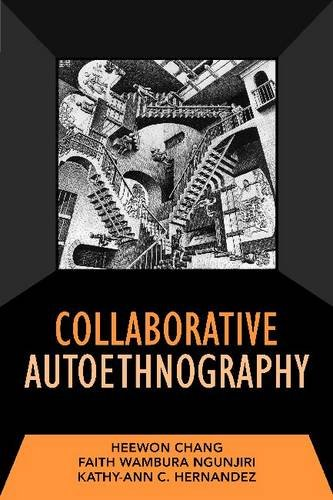 Collaborative Autoethnography (Developing Qualitative Inquiry)