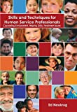 img - for Skills and Techniques for Human Service Professionals: Counseling Environment, Helping Skills, Treatment Issues book / textbook / text book