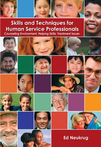 Skills and Techniques for Human Service Professionals:...