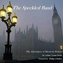 The Speckled Band Audiobook by Arthur Conan Doyle Narrated by Phillip J. Mather