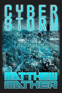 (FREE on 6/22) Cyberstorm by Matthew Mather - http://eBooksHabit.com