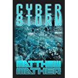 CyberStorm ~ Matthew Mather