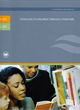 Appealing to Children Through Literature (A Custom Edition for Rio Salado College)