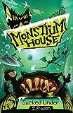 Monstrum House: Sucked Under