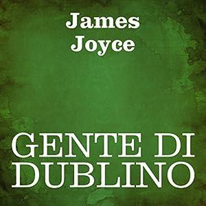 Gente di Dublino [Dubliners] | Livre audio