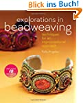 Explorations in Beadweaving: Techniqu...
