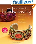 Explorations in Beadweaving: Techniqu...