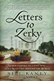 www.payane.ir - Letters to Zerky: A Father's Legacy to a Lost Son . . . and a Road Trip Around the World