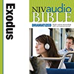 NIV Audio Bible, Dramatized: Exodus |  Zondervan