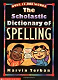 Scholastic Dictionary Of Spelling (0439144965) by Terban, Marvin