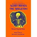 The Amazing Adventures of Scary Bones the Skeleton: The Lost Dog and Boneby Ron Dawson