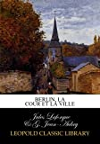 img - for Berlin, la cour et la ville (French Edition) book / textbook / text book