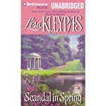 Scandal in Spring: The Wallflowers, Book 4 (       UNABRIDGED) by Lisa Kleypas Narrated by Rosalyn Landor
