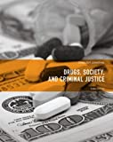 img - for Drugs, Society and Criminal Justice (3rd Edition) book / textbook / text book