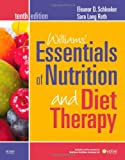 Williams' Essentials of Nutrition and Diet Therapy, 10e (Williams' Essentials of Nutrition & Diet Therapy)