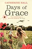 Days Of Grace by Catherine Hall