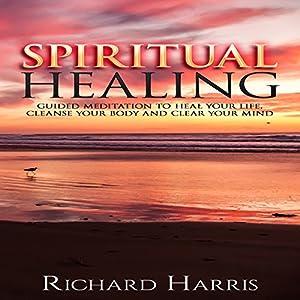 Spiritual Healing Audiobook