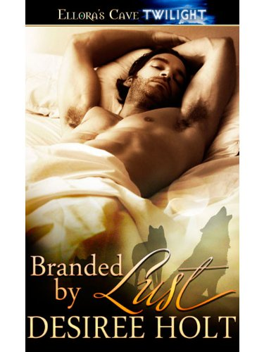Amazon.com: Branded by Lust: 4 (Night Seekers) eBook: Desiree Holt: Kindle Store