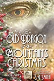 The Old Dragon of the Mountain's Christmas (Dragon Lords of Valdier Book 9) (English Edition)