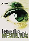 img - for Business Ethics and Professional Values book / textbook / text book