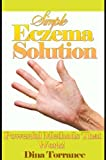Simple Eczema Solution (Eczema Treatment Guide)