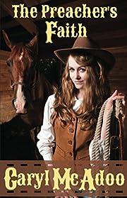 The Preacher's Faith (Red River Romance Book 1)