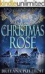 A Christmas Rose: A Dusk Gate Chronic...