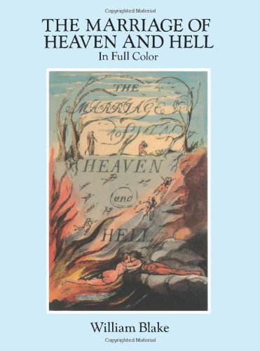 The Marriage of Heaven and Hell: A Facsimile in Full...