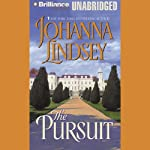 The Pursuit | Johanna Lindsey