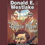 The Fugitive Pigeon   Donald E. Westlake