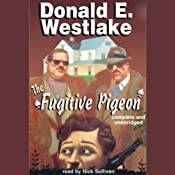 The Fugitive Pigeon | [Donald E. Westlake]