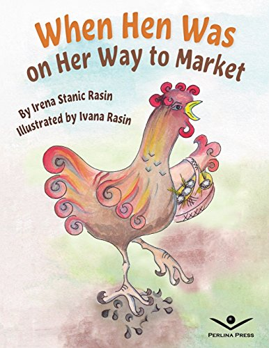 when-hen-was-on-her-way-to-market-a-folktale-inspired-story-of-manners