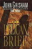 'JOHN GRISHAM OMNIBUS: ''PELICAN BRIEF'', ''TIME TO KILL'' (FICTION OMNIBUS)' (0091785804) by JOHN GRISHAM